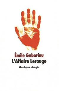L'affaire Lerouge ~ Emile Gaboriau