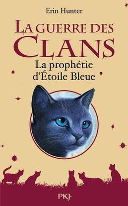 La Prophétie d'Etoile Bleue