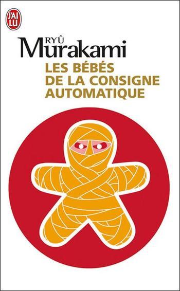 Les bébés de la consigne automatique, Ryû Murakami