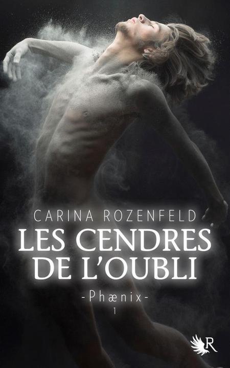 Les cendres de l'oubli de Carina Rozenfeld