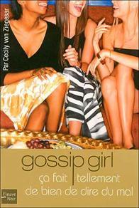 Gossip Girl, Ca fait tellement de bien de dire du mal par Cecily Von Ziegesar