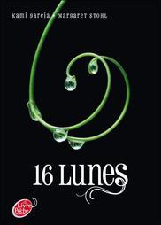 16 Lunes de Kami Garcia et Margaret Stohl