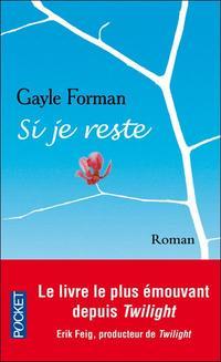 - Si je reste - Gayle Forman -