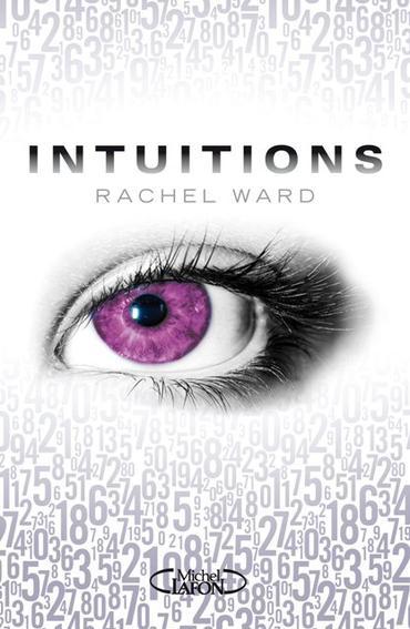Intuitions, tome 1 de Rachel Ward