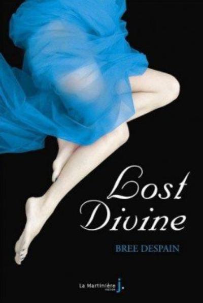 Dark Divine, Tome 2, Lost Divine de Bree Despain
