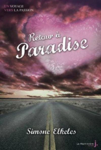 Deux Nouveaux achats : Paradise, Tome 2, Retour à Paradise de Simone Elkeles / Irrésistible alchimie, tome 2, Irrésistible attraction de Simone Elkeles