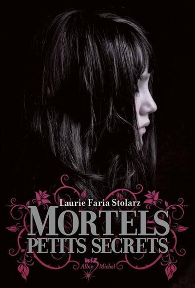 Le Trailer de Touch, Tome 1, Mortels Petits Secrets de Laurie Faria Stolarz