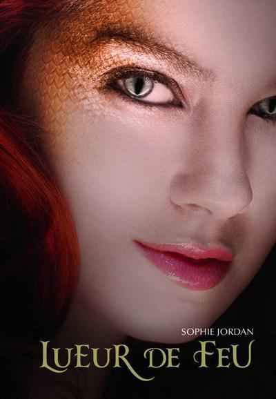 Lueur de Feu, Tome 1 de Sophie Jordan