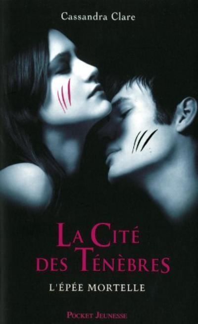 La Cité des Ténèbres, Tome  2, L'Epée Mortelle de Cassandra Clare
