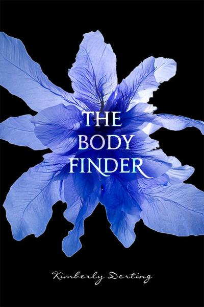 Le Trailer de The Body Finder, Tome 1 de Kimberly Derting