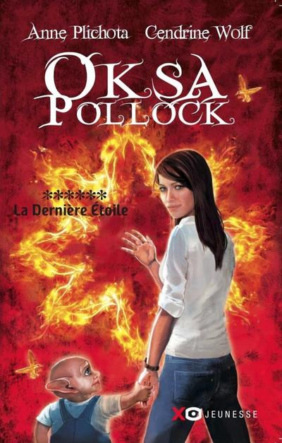 Oksa Pollock, Tome 6, La Dernière Etoile de Anne Plichota et Cendrine Wolf