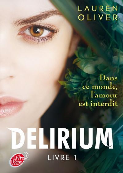 Delirium, Tome 1 de Lauren Oliver