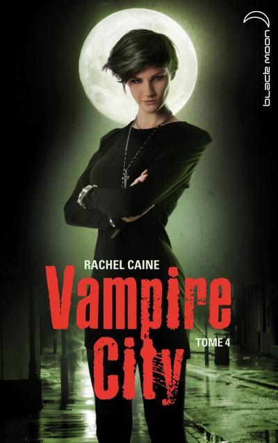 Vampire City, Tome 4, La Fête des Fous de Rachel Caine