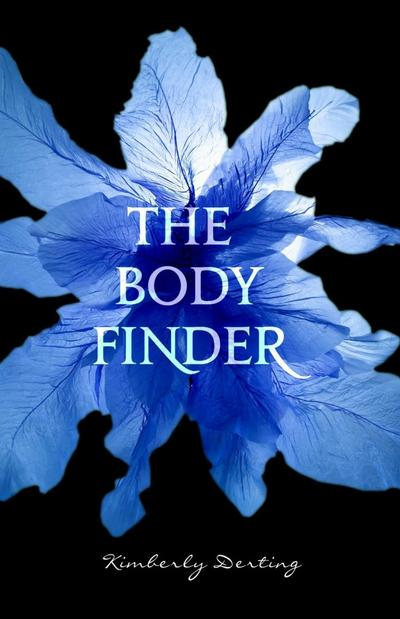 The Body Finder, Tome 1 de Kimberly Derting