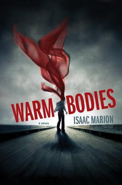 Warm Bodies de Isaac Marion (VO)