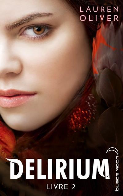 Delirium, Tome 2, Pandemonium de Lauren Oliver
