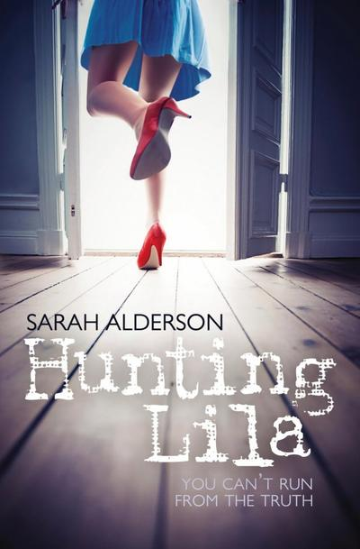 Lila, Tome 1, Hunting Lila de Sarah Alderson (VO)