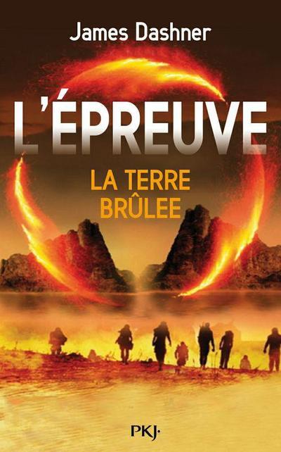 L'Epreuve, Tome 2, La Terre Brûlée de James Dashner