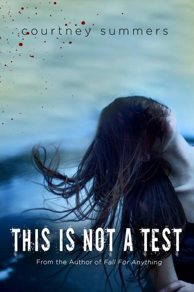 This Is Not A Test de Courtney Summers (VO)