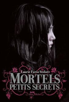 Pretty Little Liars, Tome 1 de Sara Shepard (VO)
