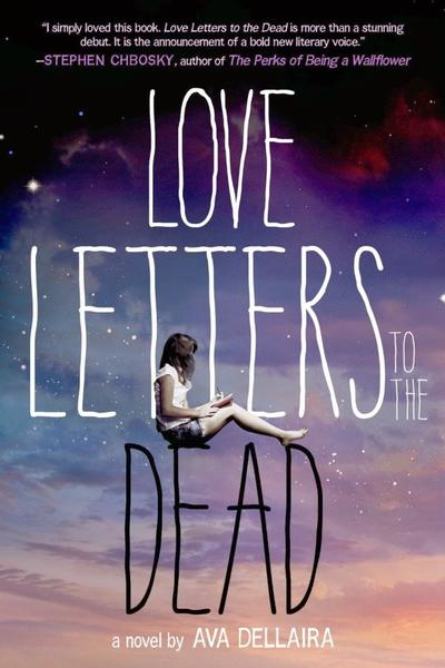 Love Letters To The Dead de Ava Dellaira (VO)