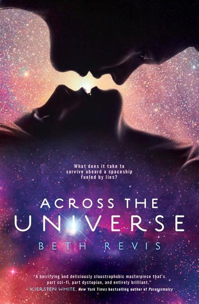 Le Trailer de Across The Universe, Tome 1 de Beth Revis