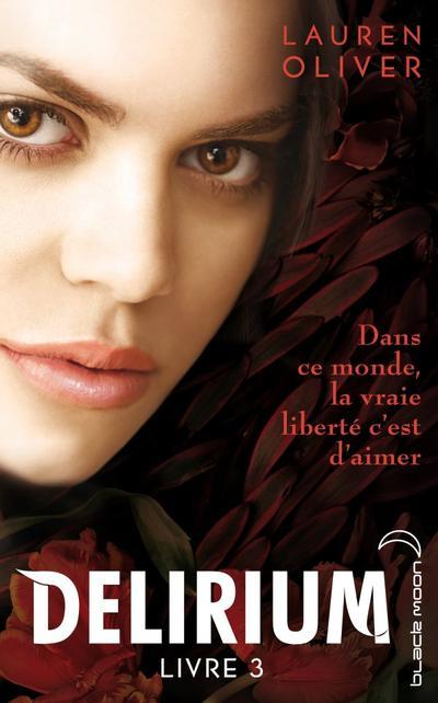 Delirium, Tome 3, Requiem de Lauren Oliver