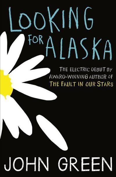 Looking For Alaska de John Green (VO)