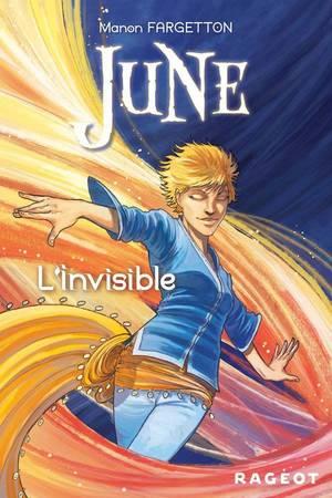 June. Tome 3: l'invisible- Manon Fargetton