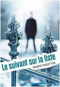 Le suivant sur la liste + La nuit des fugitifs - Manon Fargetton