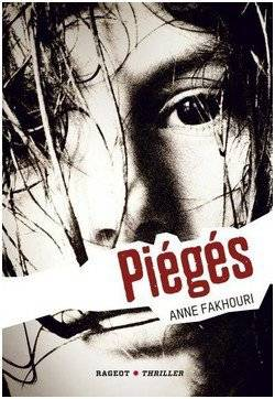 Piégés - Anne Fakhouri