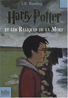 Harry Potter et les Reliques de la Mort (Tome 7)