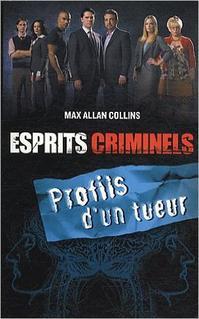 Esprits Criminels, tome 2 : Profils d'un tueur