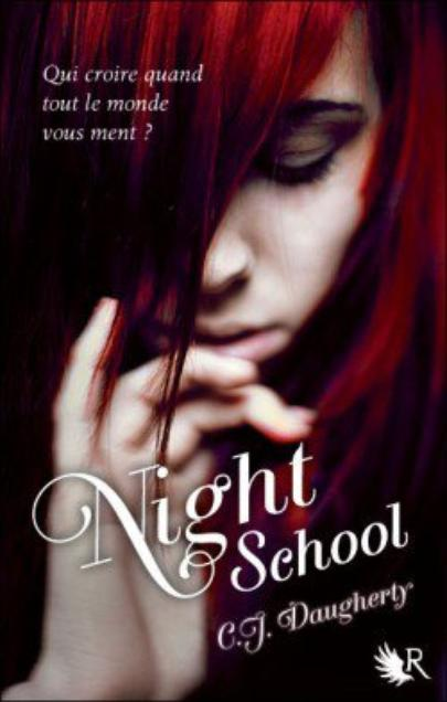Critique - Night School T1 de C.J Daugherty