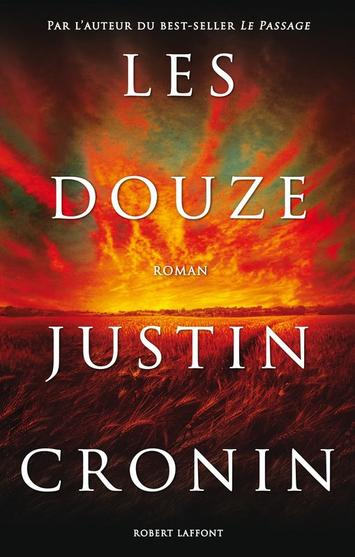 Présentation - Les Douze de Justin Cronin