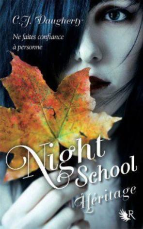 Critique - Night School T2 : L'héritage de C.J Daugherty