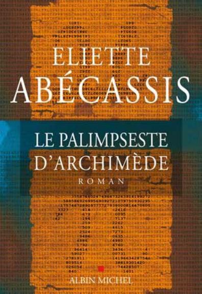 Le Palimpseste d'Archimède d'Eliette Abécassis