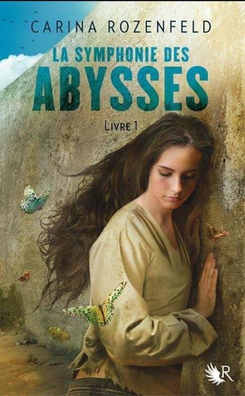 La Symphonie des Abysses T1 : La Partition d'Abrielle de Carina Rozenfeld