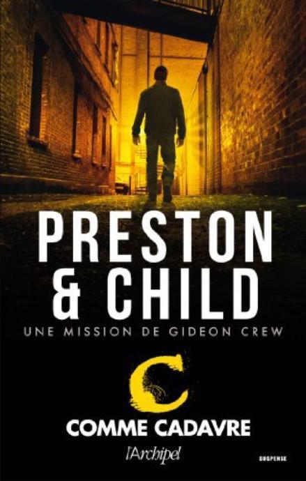 C comme Cadavre de Preston & Child