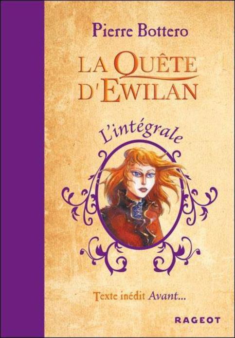 La Quête d'Ewilan (l'intégrale) de Pierre Bottero