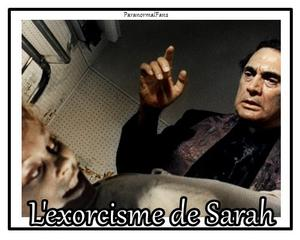 Chapitre 3 - L'exorcisme de Sarah