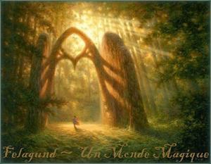 Felagund - Un monde magique
