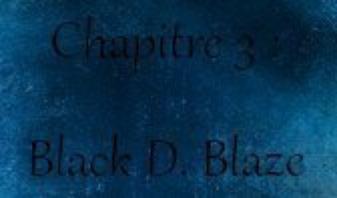 Fan Fiction : Chapitre 3 - Un démon -