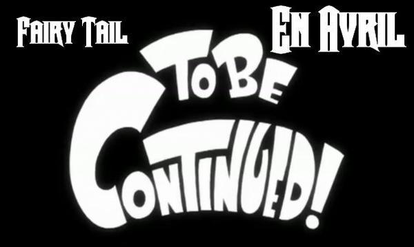 Reprise de l'anime de Fairy Tail : Avril 2014 !