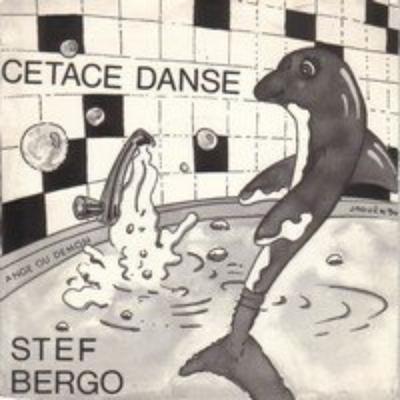 Coup d'oeil sur...  Stef Bergo - Cétacé danse (1990)