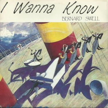 L'ombre de la lumière  Bernard Swell - I wanna know (1991)