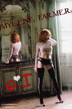 Mylene Farmer : Clip : QI