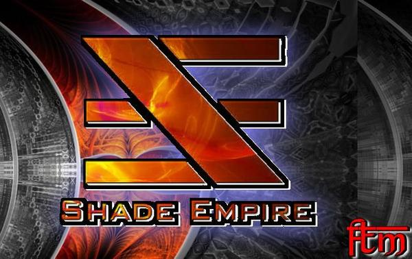 ✠... Shade Empire - Until No Life Breeds …✠