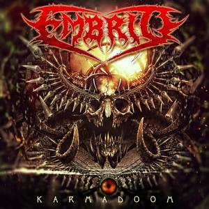 ✠... Embrio - Out For Blood  [New Song - Karmadoom 2017] …✠