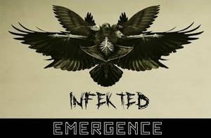 ✠... Infekted - Emergence …✠